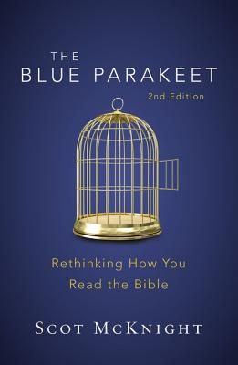 Image for The Blue Parakeet, 2nd Edition: Rethinking How You Read the Bible