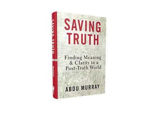 Image for Saving Truth: Finding Meaning & Clarity in a Post-Truth World