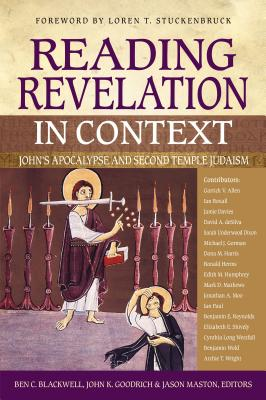 Image for Reading Revelation in Context: John's Apocalypse and Second Temple Judaism