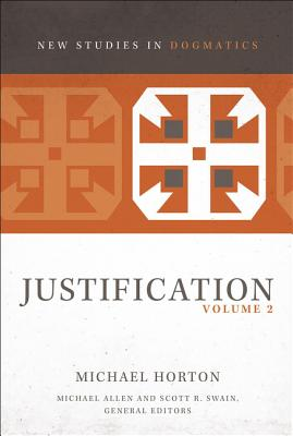 Image for Justification, Volume 2 (New Studies in Dogmatics)