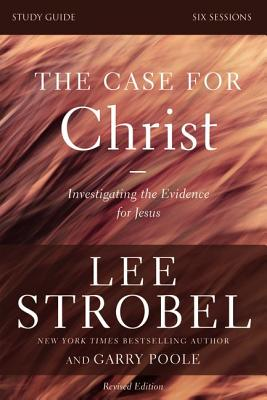 Image for The Case for Christ Study Guide Revised Edition: Investigating the Evidence for Jesus