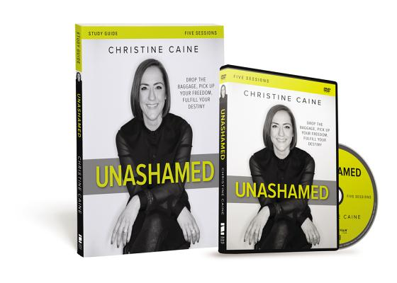 Image for Unashamed Study Guide with DVD: Drop the Baggage, Pick up Your Freedom, Fulfill Your Destiny