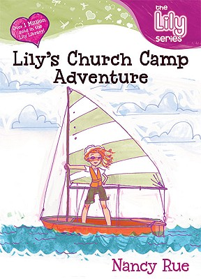 Image for Lily's Church Camp Adventure (Young Women of Faith: Lily Series, Book 12)