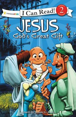 Image for Jesus, God's Great Gift: Biblical Values (I Can Read! / Dennis Jones Series)