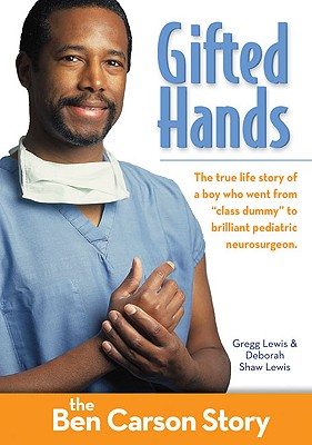 Image for Gifted Hands, Kids Edition: The Ben Carson Story (ZonderKidz Biography)