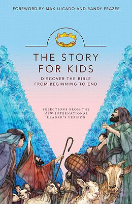Image for The Story for Kids: Discover the Bible from Beginning to End