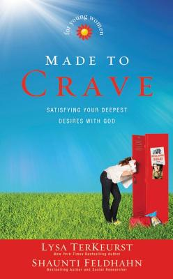 Image for Made to Crave for Young Women: Satisfying Your Deepest Desires with God