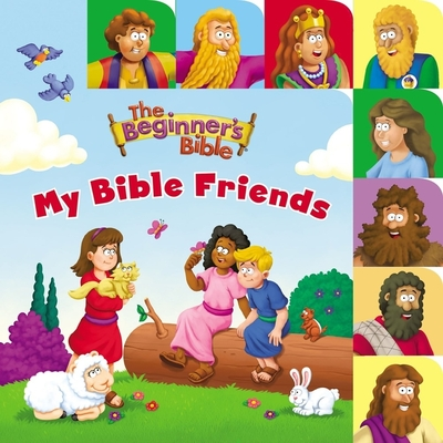 Image for Beginners Bible My Bible Friends (The Beginner's Bible)