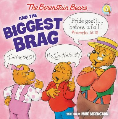 Image for The Berenstain Bears and the Biggest Brag (Berenstain Bears/Living Lights)