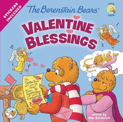 Image for The Berenstain Bears' Valentine Blessings (Berenstain Bears/Living Lights)