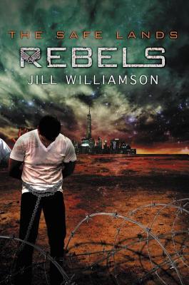 Image for Rebels (The Safe Lands)
