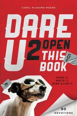 """Image for """"Dare U 2 Open This Book: Draw It, Write It, Dare 2 Live It"""""""