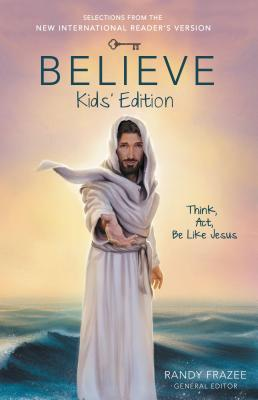 Image for Believe Kids' Edition: Think, Act, Be Like Jesus