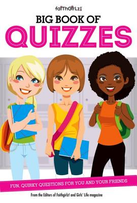 Image for Big Book of Quizzes: Fun, Quirky Questions for You and Your Friends (Faithgirlz)