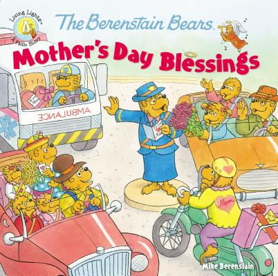 Image for The Berenstain Bears Mother's Day Blessings (Berenstain Bears/Living Lights)
