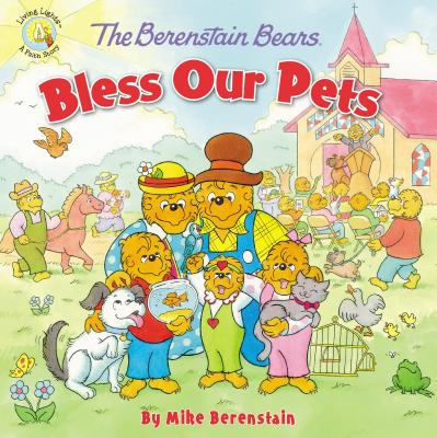Image for Berenstain Bears Bless Our Pets