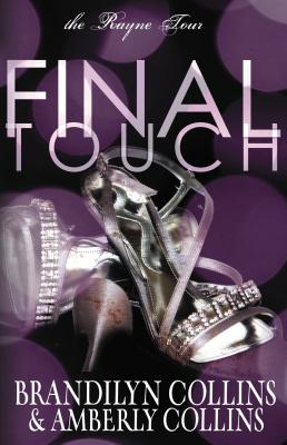 Image for Final Touch (The Rayne Tour)