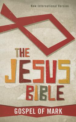 Image for The Jesus Bible, NIV: Gospel of Mark