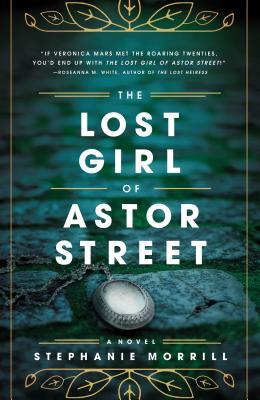 The Lost Girl of Astor Street (Blink), Morrill, Stephanie