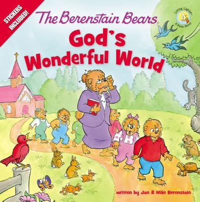 Image for The Berenstain Bears God's Wonderful World (Berenstain Bears/Living Lights)