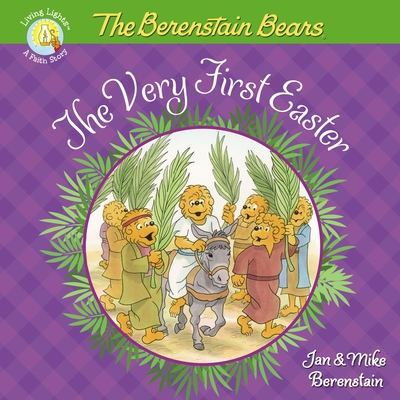 Image for The Berenstain Bears The Very First Easter (Berenstain Bears/Living Lights)