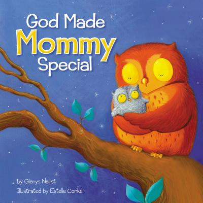 Image for God Made Mommy Special