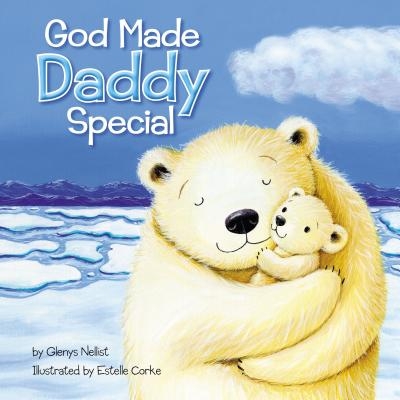 Image for God Made Daddy Special
