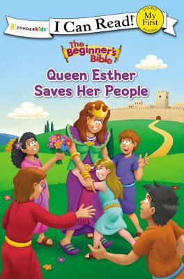 Image for The Beginner's Bible Queen Esther Saves Her People (I Can Read! / The Beginner's Bible)