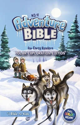 Image for NIrV, Adventure Bible for Early Readers, Polar Exploration Edition, Hardcover, Full Color: #1 Bible for Kids