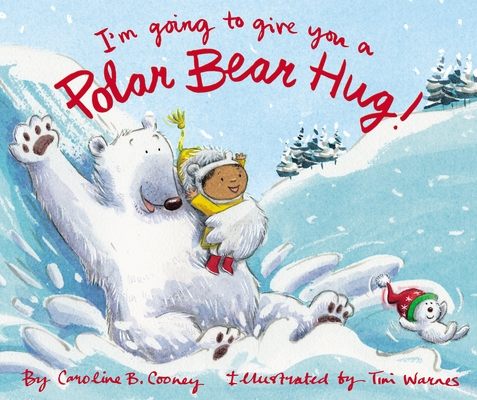 Image for I'm Going to Give You a Polar Bear Hug!