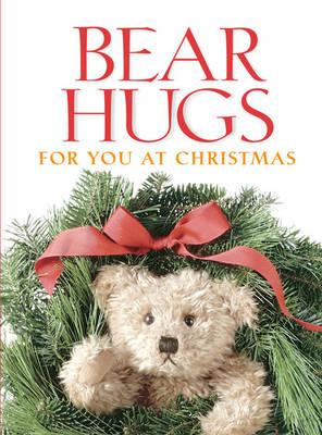 Image for Bear Hugs for You at Christmas Greeting Book