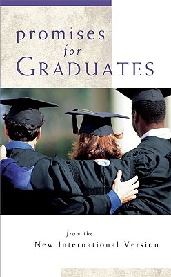 Promises for Graduates: from the New International Version, Zondervan