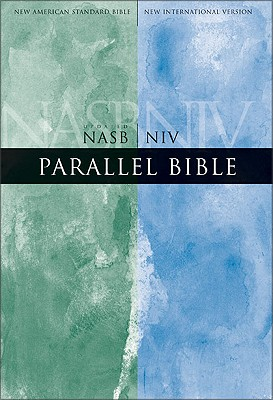 Image for Parallel Bible (New American Standard/New International Version)