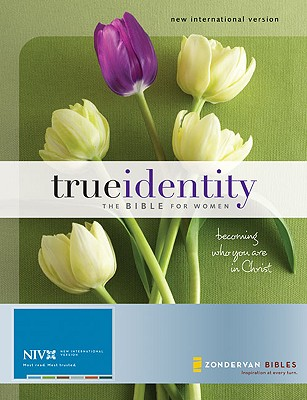 Image for True Identity: The Bible for Women, Becoming Who You Are in Christ (NIV)