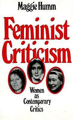 Image for Feminist Criticism: Women As Contemporary Critics