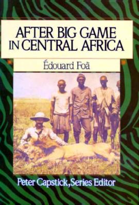 Image for After Big Game in Central Africa (Peter Capstick's Library)