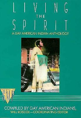 Image for Living the Spirit: A Gay American Indian Anthology