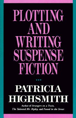Image for Plotting and Writing Suspense Fiction