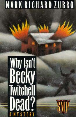 Image for WHY ISN'T BECKY TWITCHELL DEAD?
