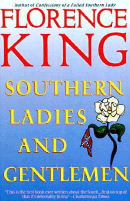 Southern Ladies and Gentlemen, King, Florence