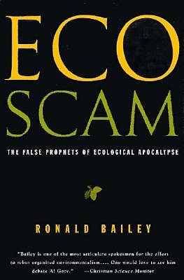 Image for Ecoscam: The False Prophets of Ecological Apocalypse