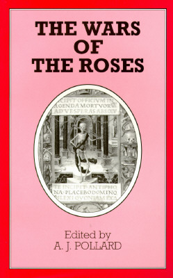 Image for The Wars of the Roses (Problems in Focus)