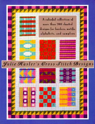 Image for JULIE HASLER'S CROSS STITCH DESIGNS