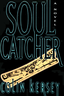 Image for Soul Catcher: A Novel