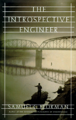 The Introspective Engineer, Florman, Samuel C.