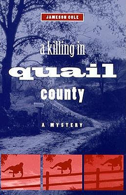 Image for KILLING IN QUAIL COUNTRY, A