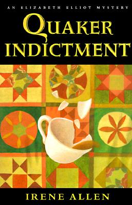 Image for Quaker Indictment (an Elizabeth Elliot Mystery)