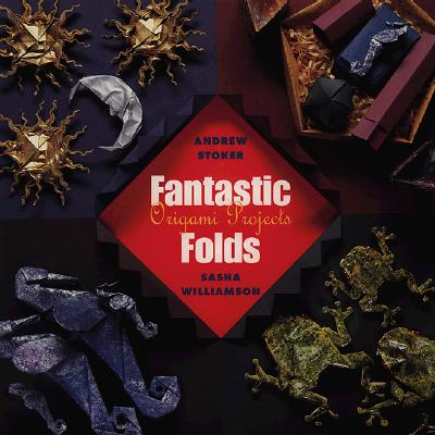 Image for Fantastic Folds: Origami Projects