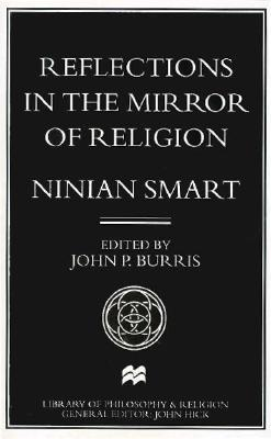 Image for Reflections in the Mirror of Religion (Library of Philosophy and Religion)