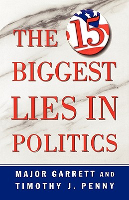Image for The 15 Biggest Lies in Politics